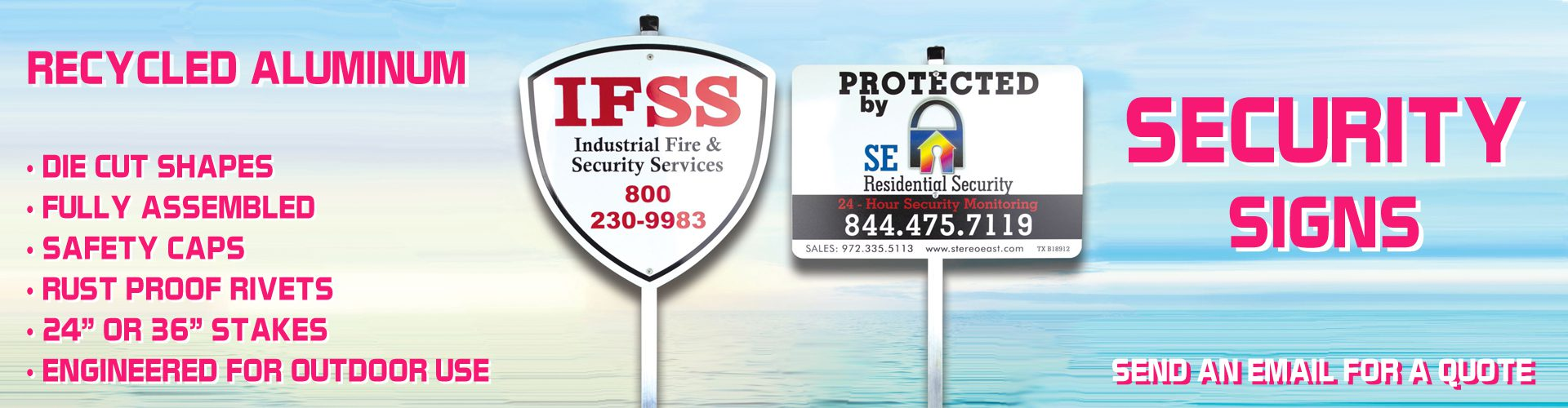 """Custom security signs. Aluminum pole and plastic cap included. 24"""" or 36"""" stakes."""