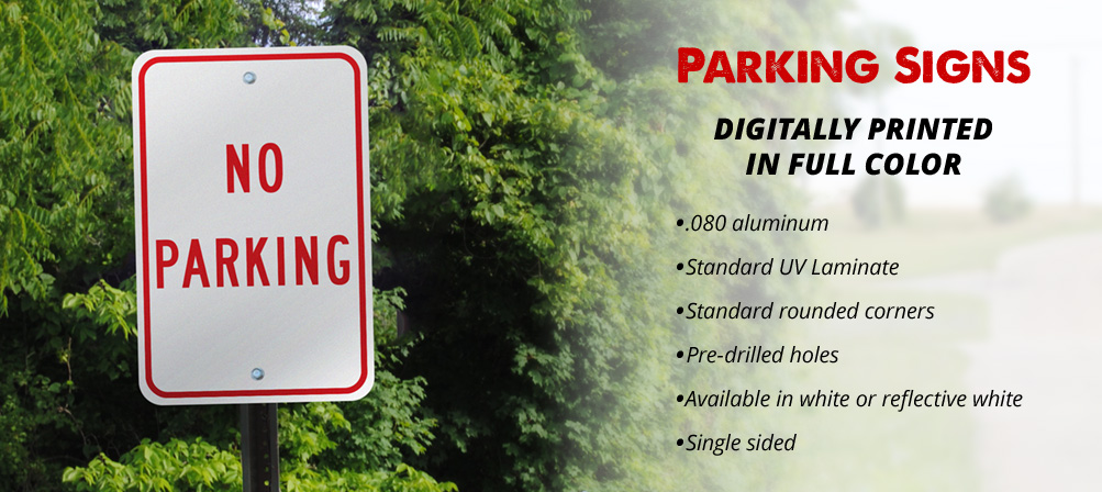 "Custom heavy duty aluminum parking signs. Each sign is .80"" thick. 12"" x 18"" and 18"" x 24"" sizes available."