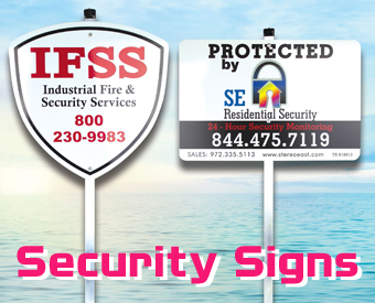 Custom security signs. Aluminum security signs for security companies and alarm companies. Order custom metal signs for your security company.